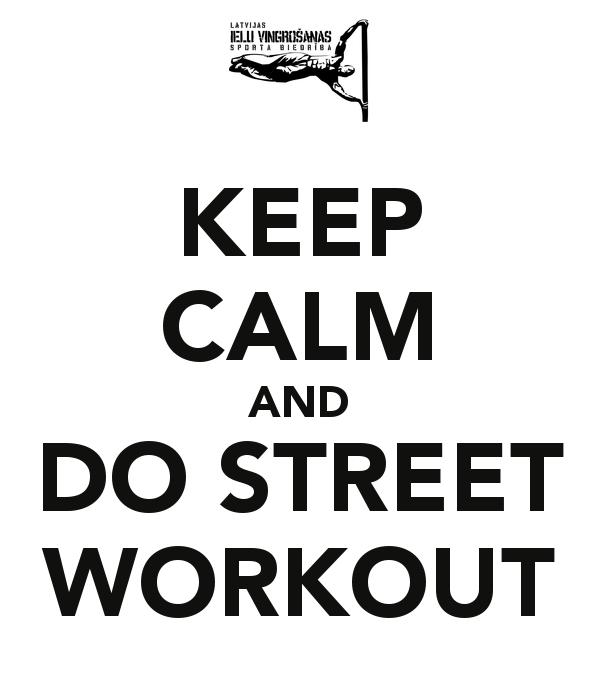 keep-calm-and-do-street-workout